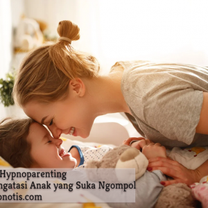 Pelatihan Hypnoparenting untuk mengatasi anak yang suka ngompol